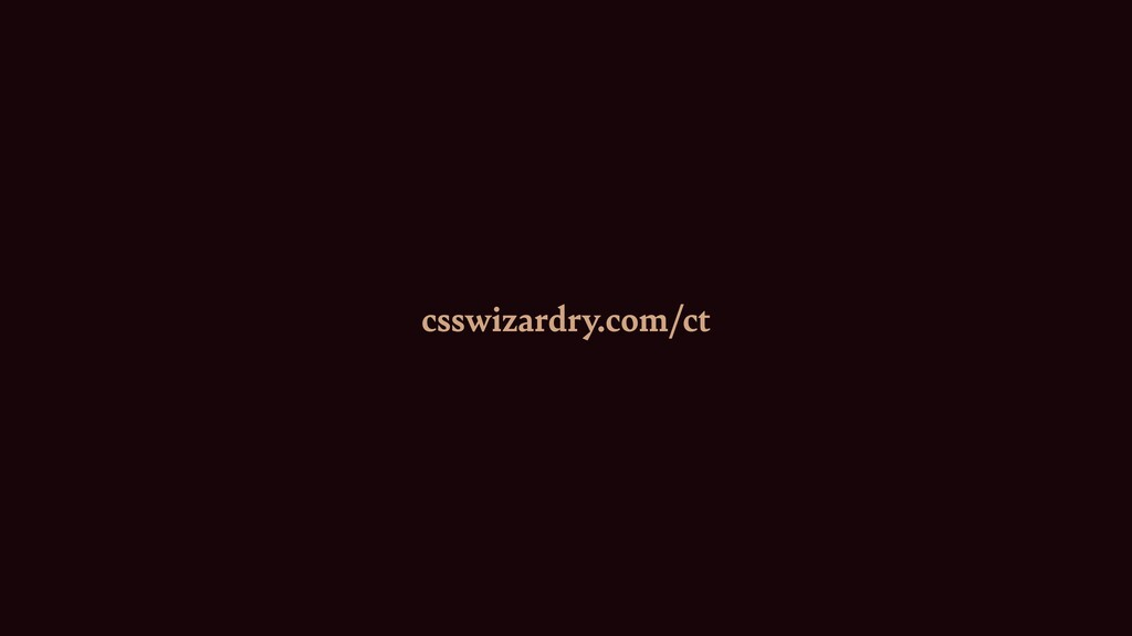 csswizardry.com/ct