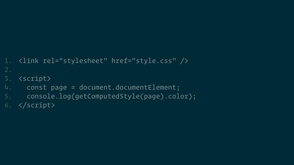 "1. <link rel=""stylesheet"" href=""style.css"" />  ..."