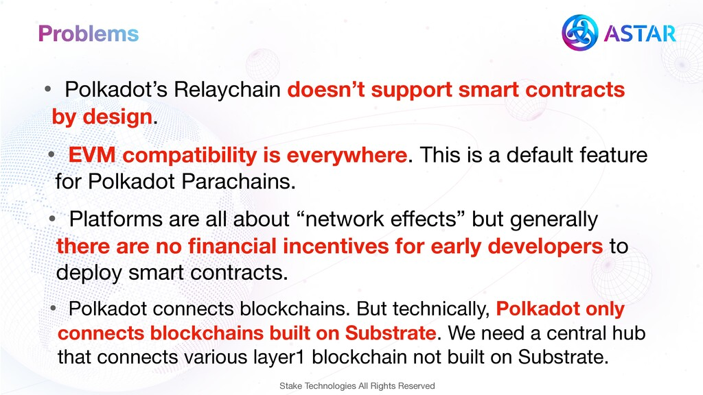 Problems • Polkadot's Relaychain doesn't suppor...