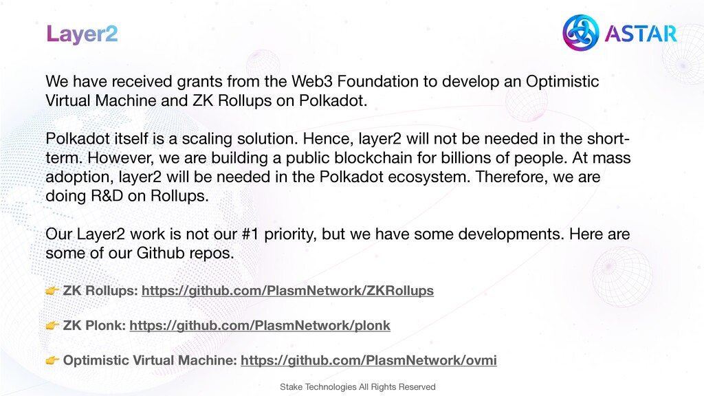 Layer2 We have received grants from the Web3 Fo...