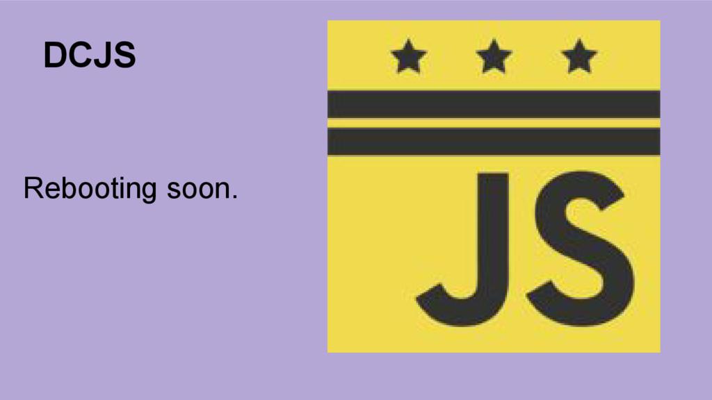 DCJS Rebooting soon.