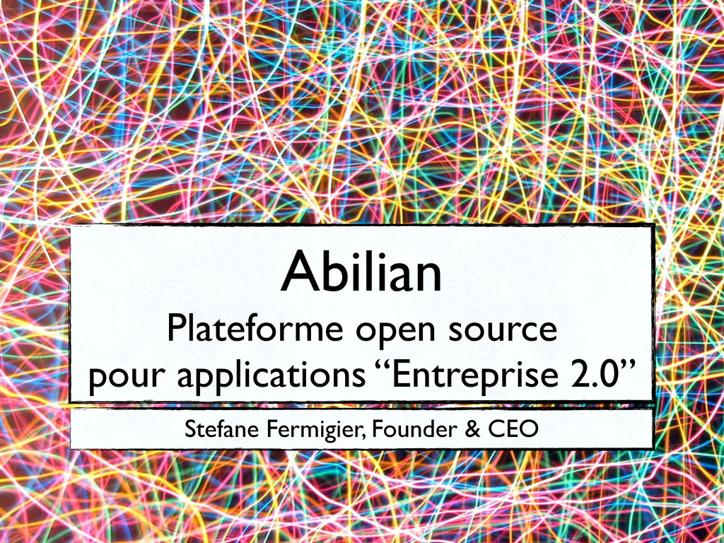 Abilian Plateforme open source pour application...