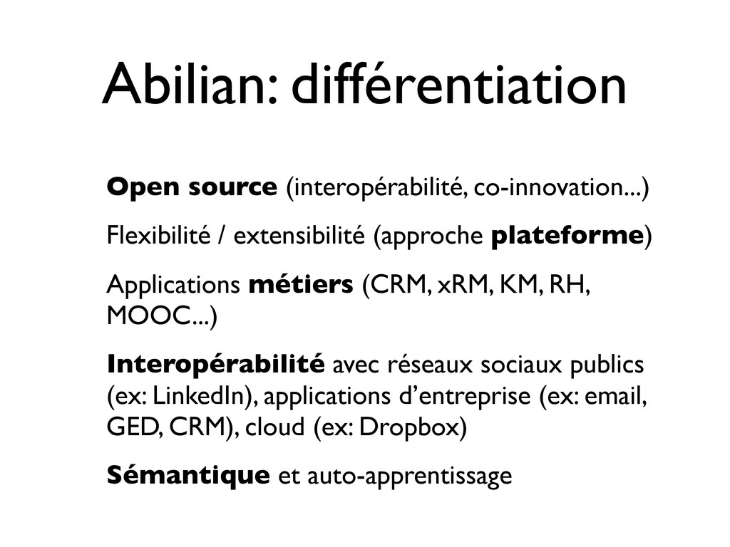 Abilian: différentiation Open source (interopér...