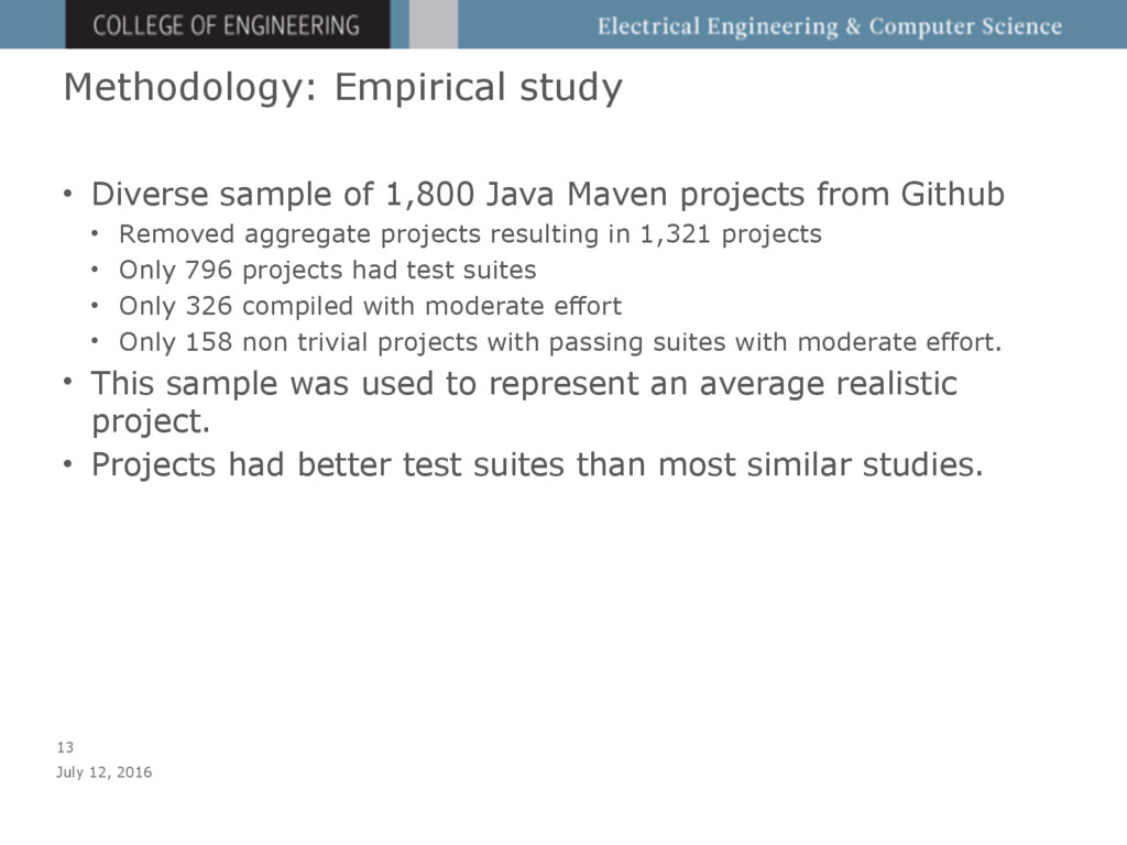 Methodology: Empirical study • Diverse sample o...