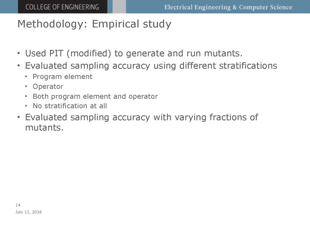 Methodology: Empirical study • Used PIT (modifi...