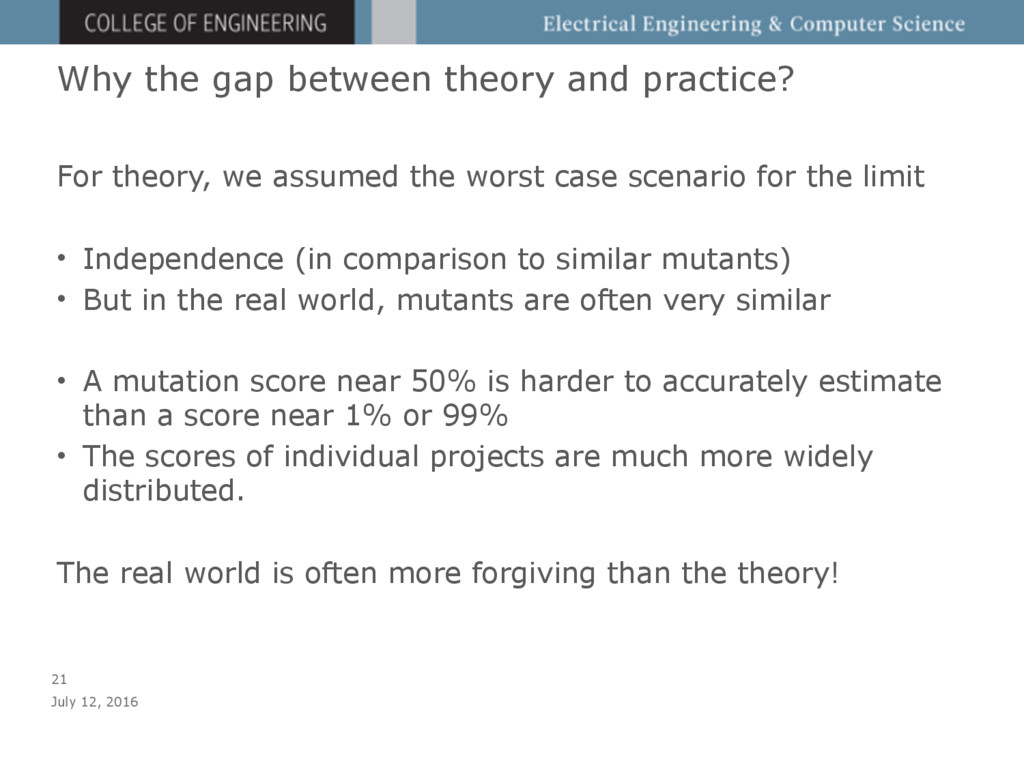 Why the gap between theory and practice? For th...