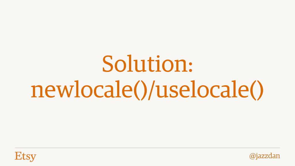 @jazzdan Solution: newlocale()/uselocale()