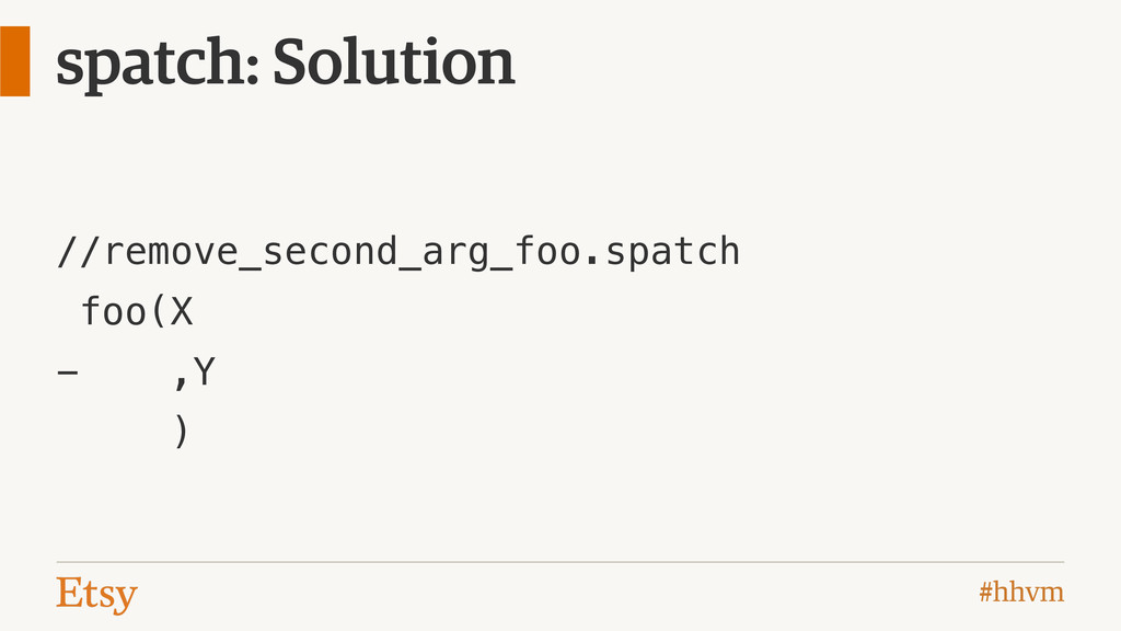 #hhvm spatch: Solution //remove_second_arg_foo....