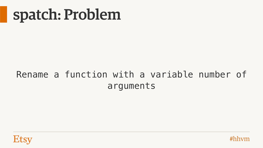 #hhvm spatch: Problem Rename a function with a ...