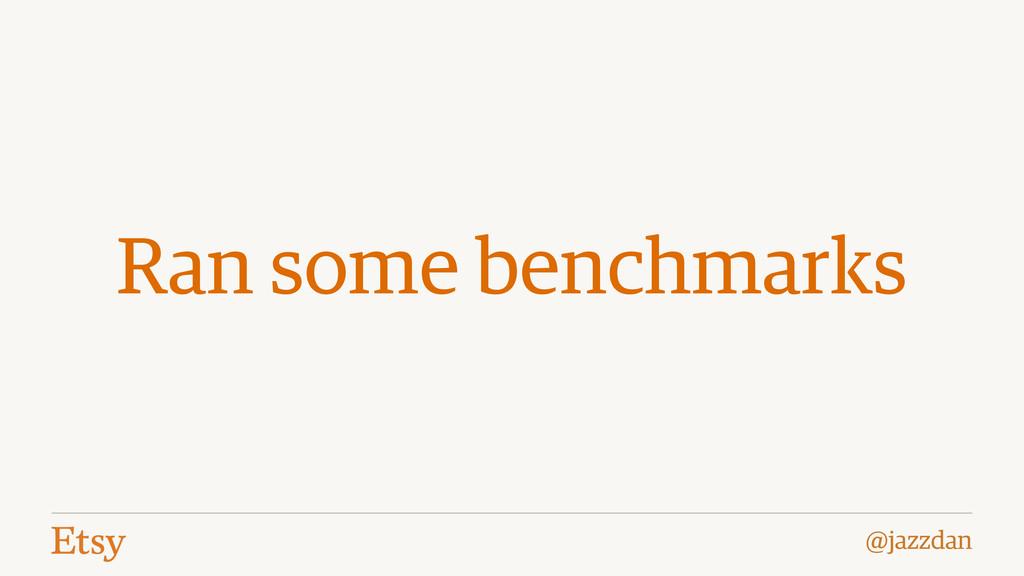 @jazzdan Ran some benchmarks