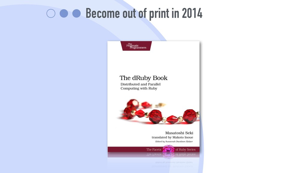 Become out of print in 2014