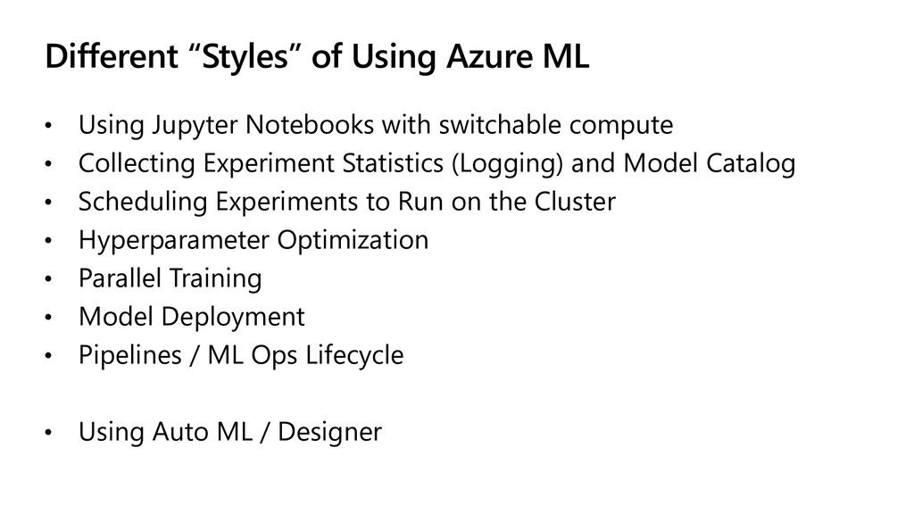 """Different """"Styles"""" of Using Azure ML • Using Ju..."""