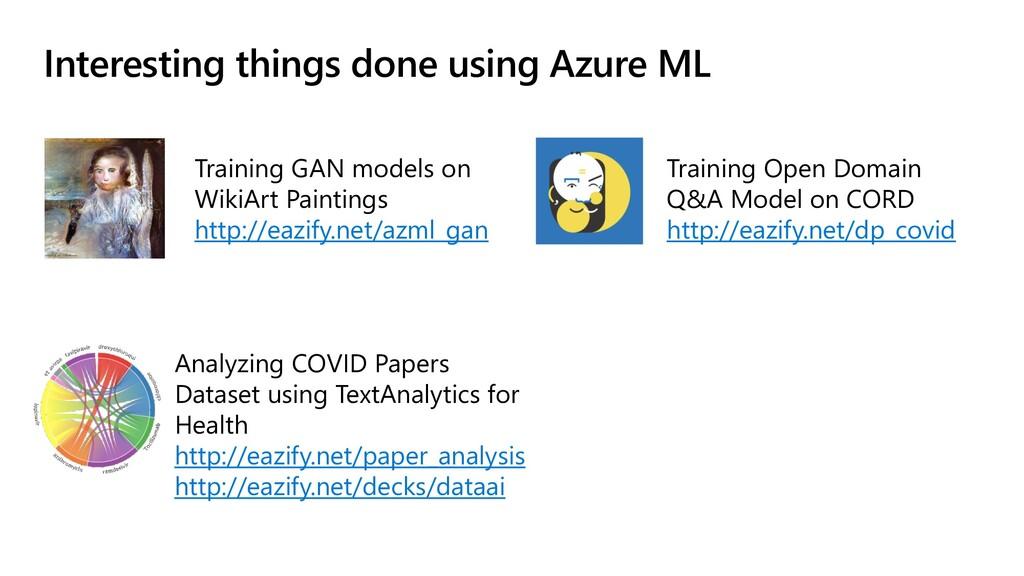 Interesting things done using Azure ML Training...