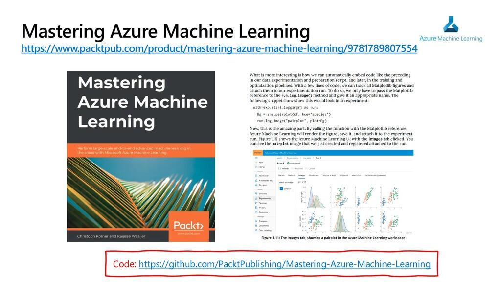 Mastering Azure Machine Learning https://www.pa...