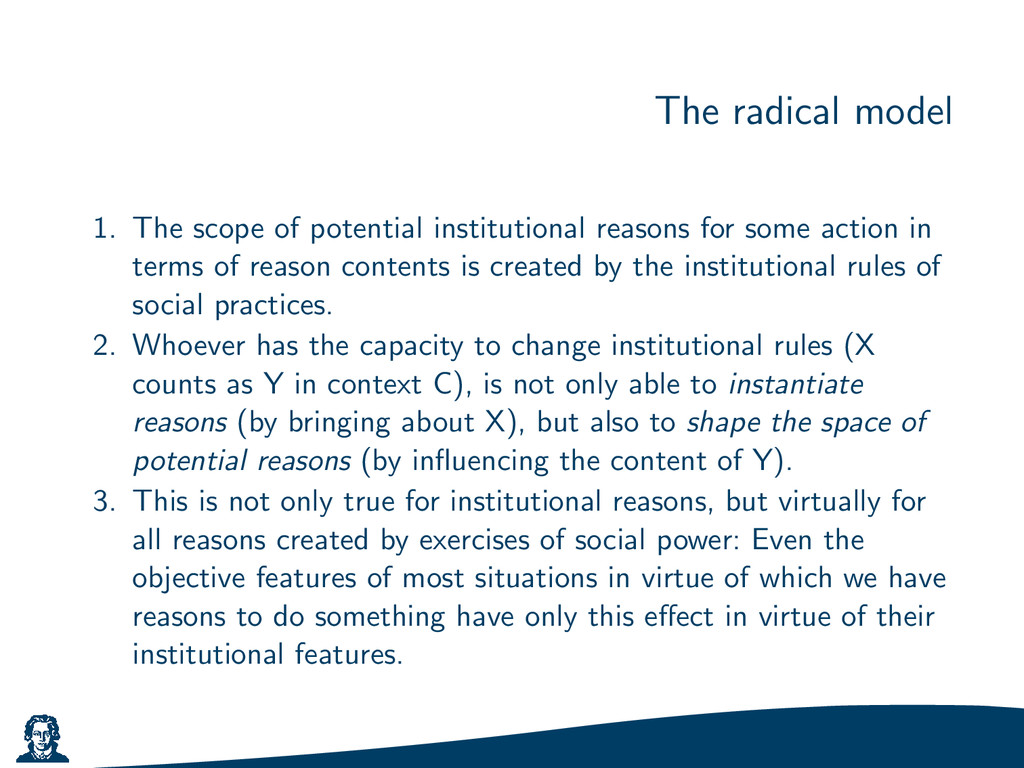 The radical model 1. The scope of potential ins...