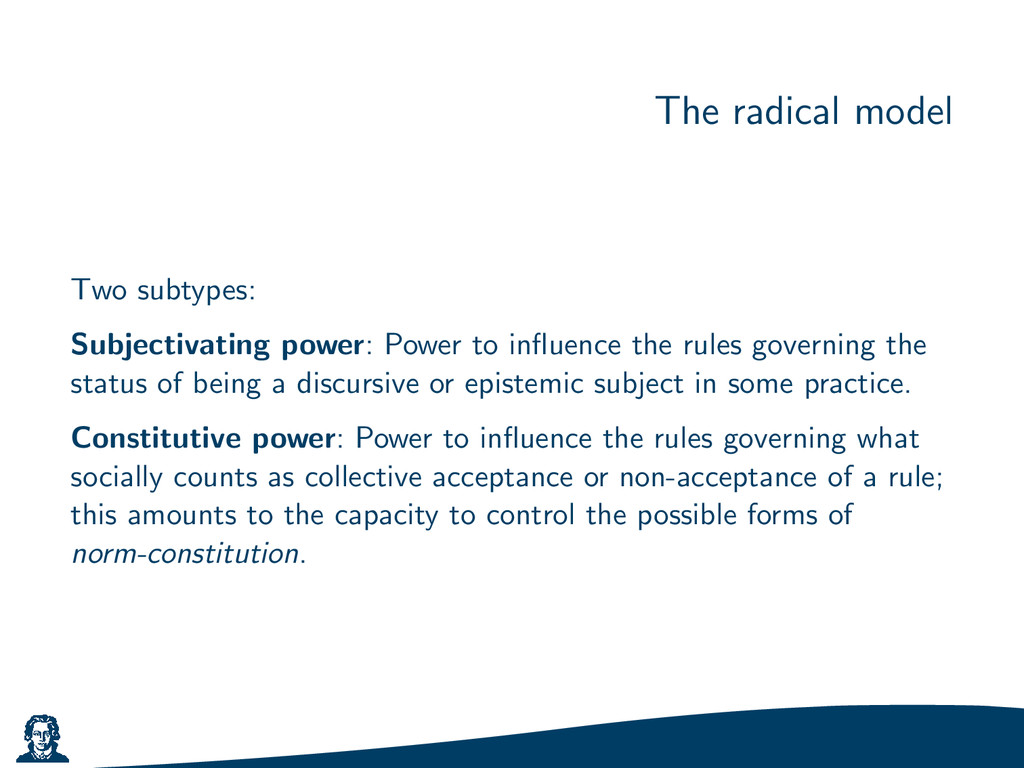 The radical model Two subtypes: Subjectivating ...