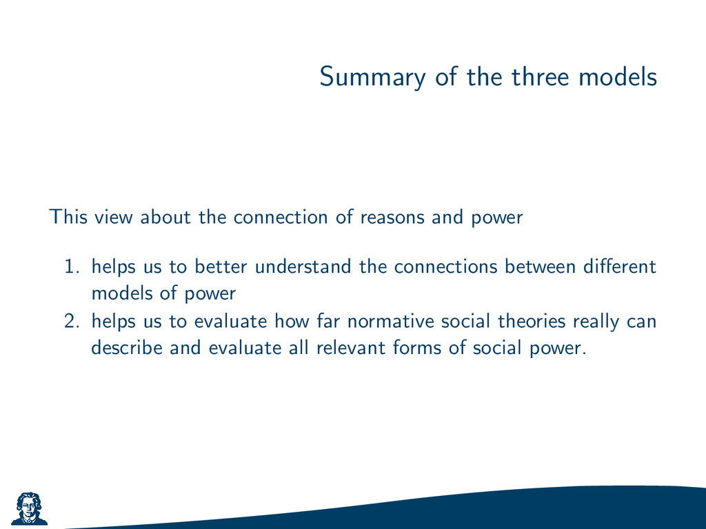 Summary of the three models This view about the...