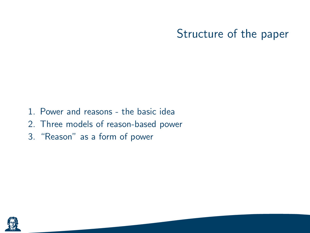 Structure of the paper 1. Power and reasons - t...