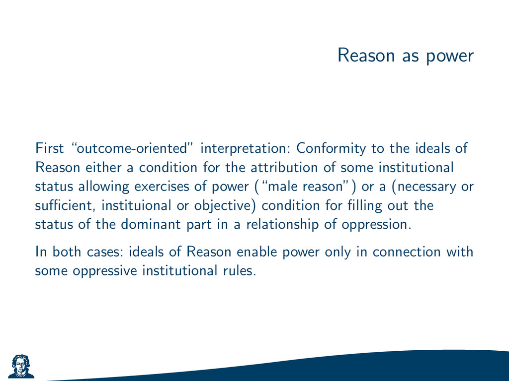 """Reason as power First """"outcome-oriented"""" interp..."""