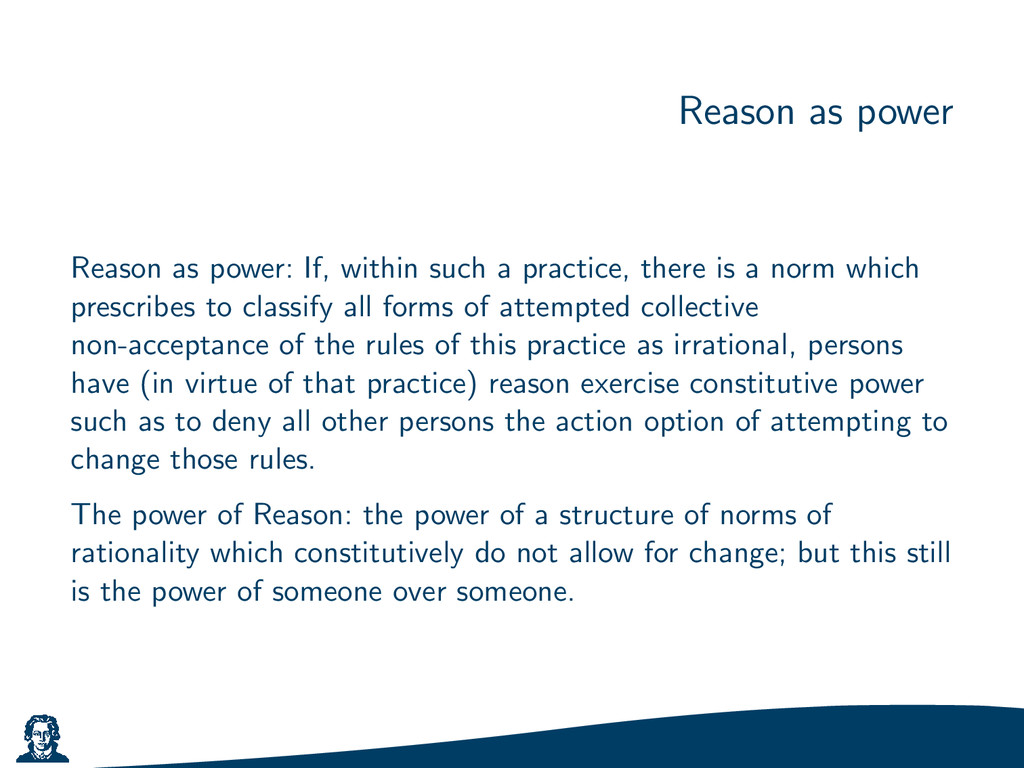 Reason as power Reason as power: If, within suc...