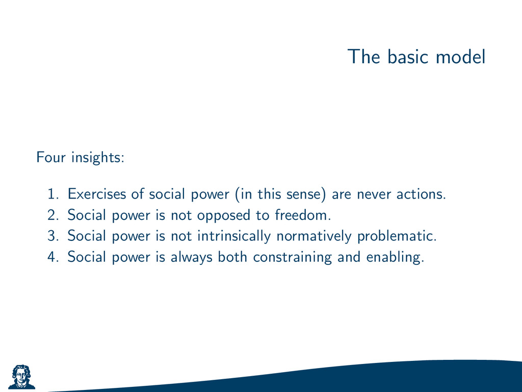 The basic model Four insights: 1. Exercises of ...