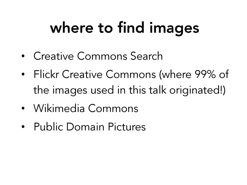 where to find images • Creative Commons Search...