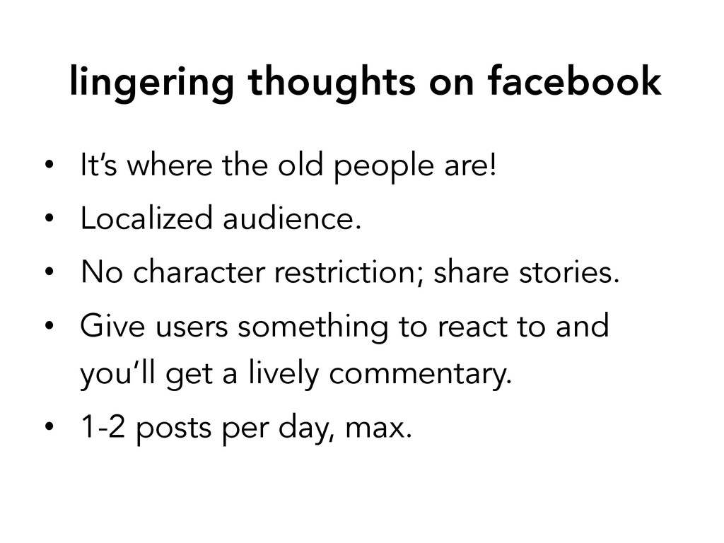 lingering thoughts on facebook • It's where t...