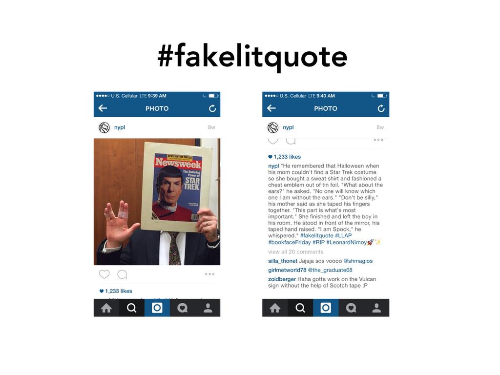 #fakelitquote
