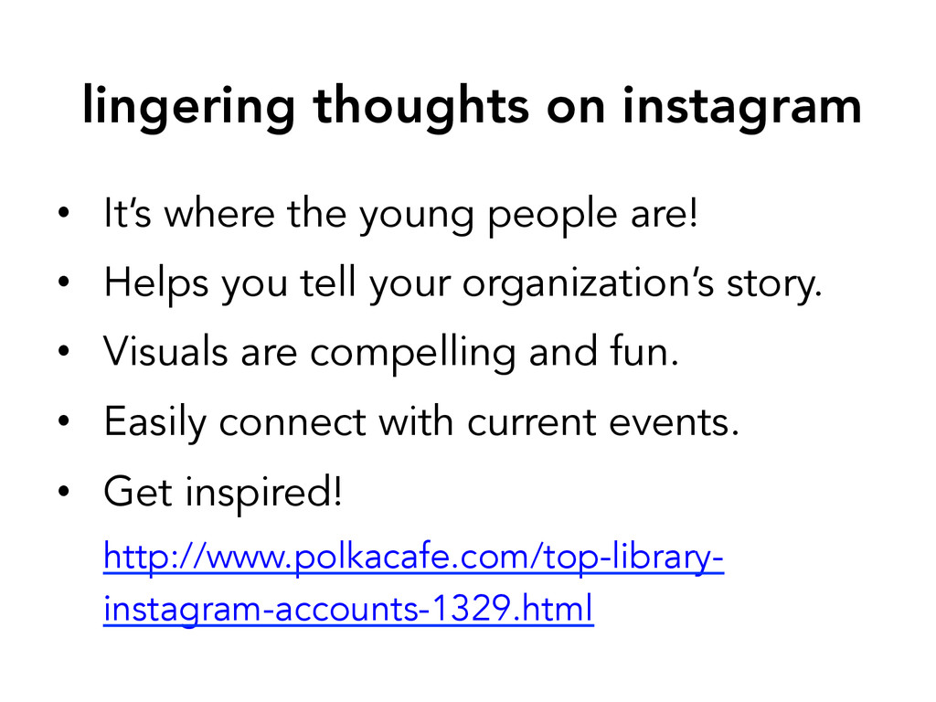 lingering thoughts on instagram