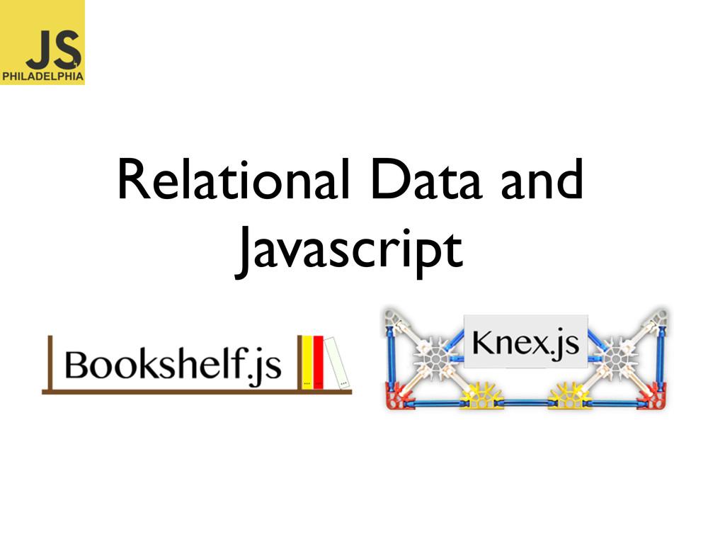 Relational Data and Javascript