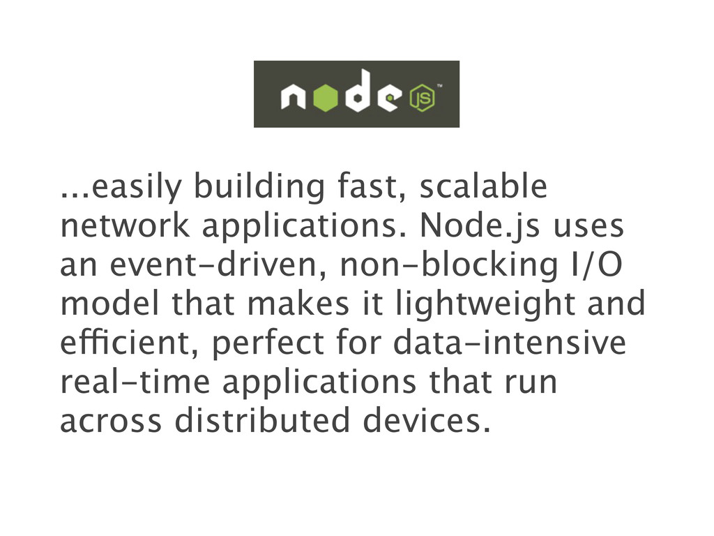 ...easily building fast, scalable network appli...