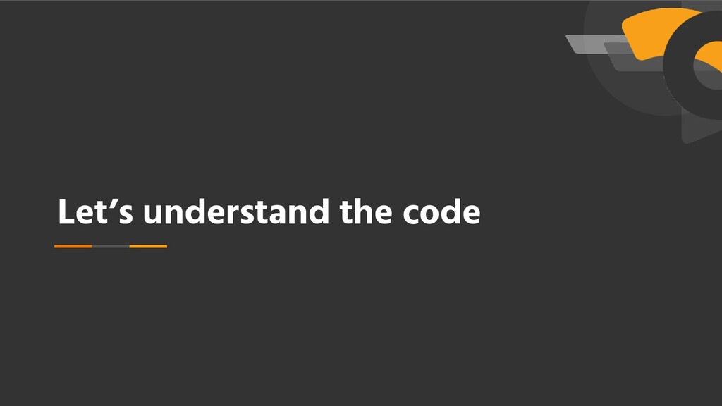 Let's understand the code
