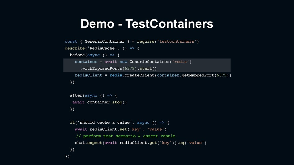 Demo - TestContainers const { GenericContainer ...