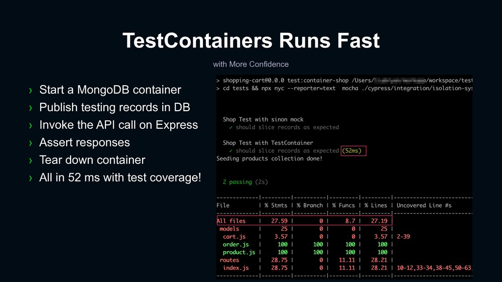 TestContainers Runs Fast with More Confidence ›...