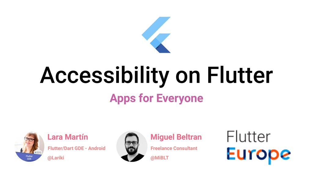 Accessibility on Flutter Apps for Everyone Lara...