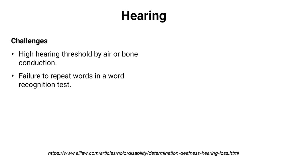 Hearing Challenges • High hearing threshold by ...
