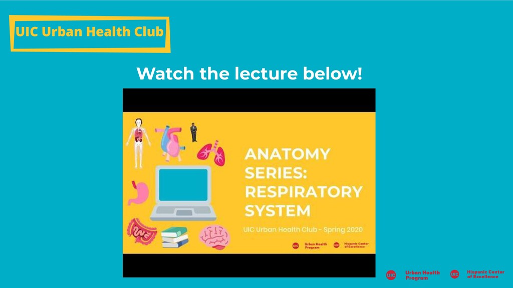 Watch the lecture below! UIC Urban Health Club