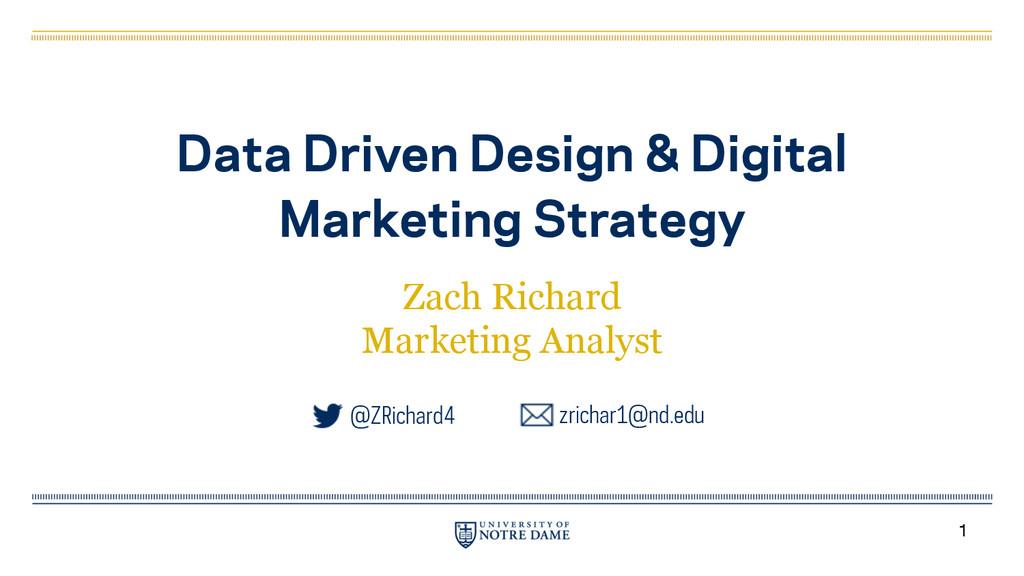 Data Driven Design & Digital Marketing Strategy...
