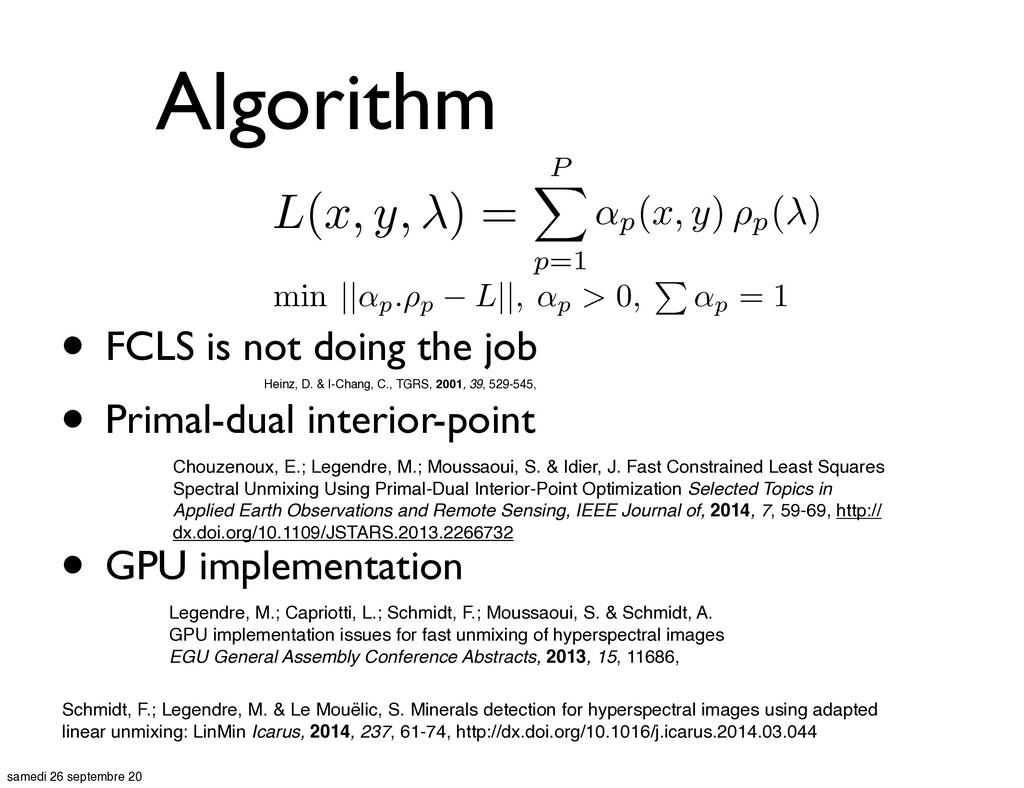 Algorithm • FCLS is not doing the job • Primal-...