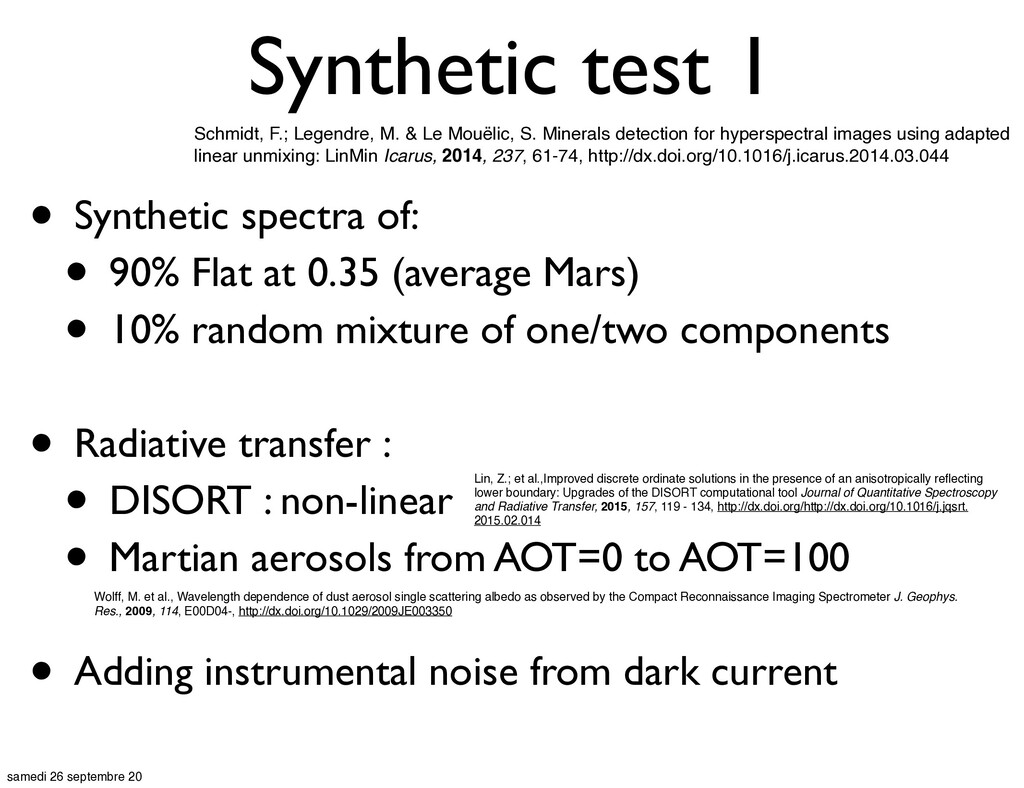 Synthetic test 1 • Synthetic spectra of: • 90% ...