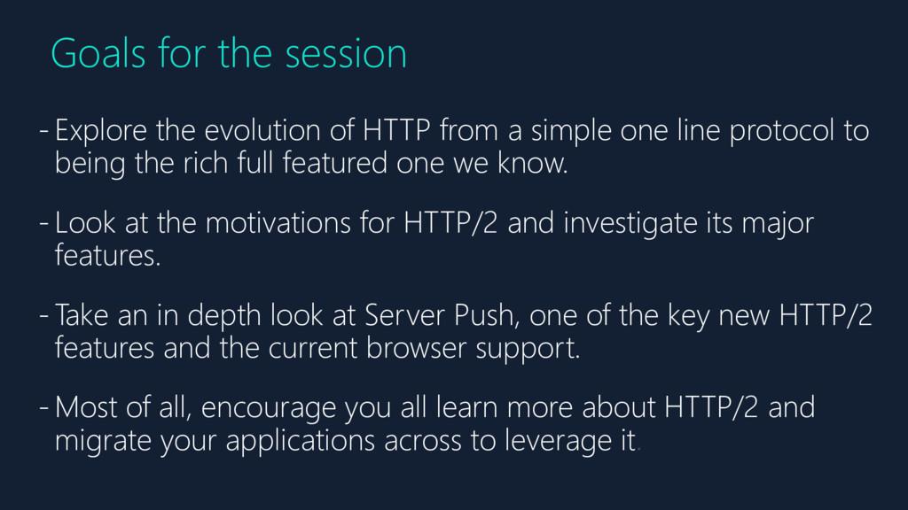 Goals for the session - Explore the evolution o...