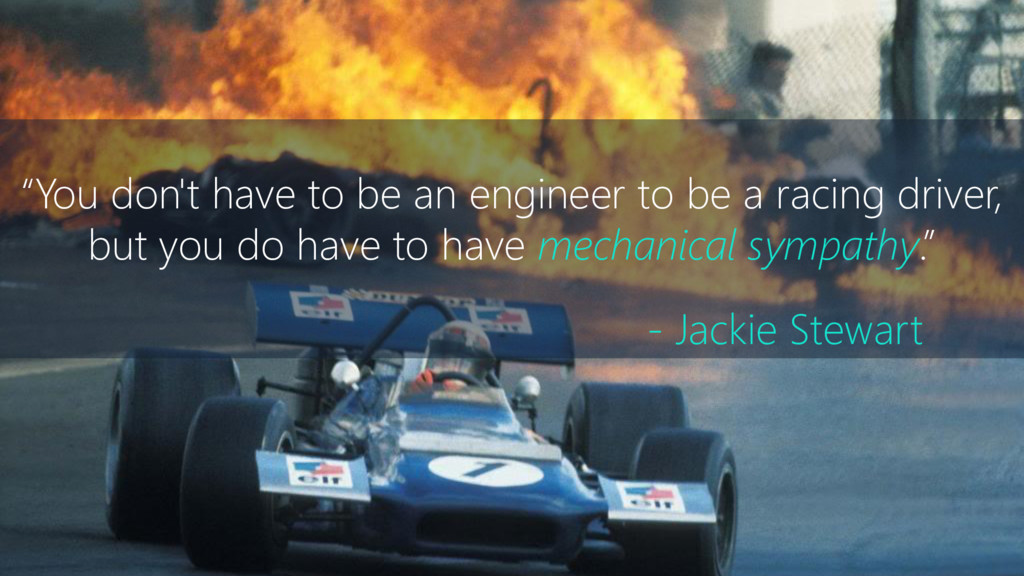 """""""You don't have to be an engineer to be a racin..."""