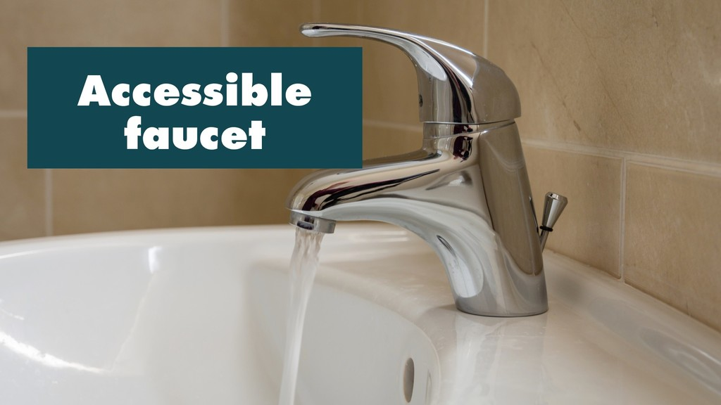 Accessible faucet
