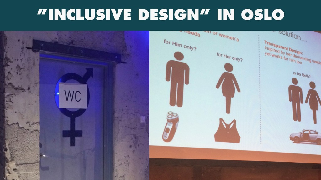 """INCLUSIVE DESIGN"" IN OSLO"