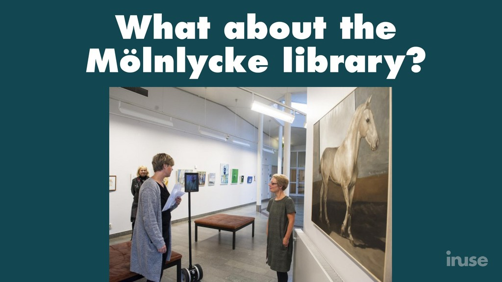 What about the Mölnlycke library?