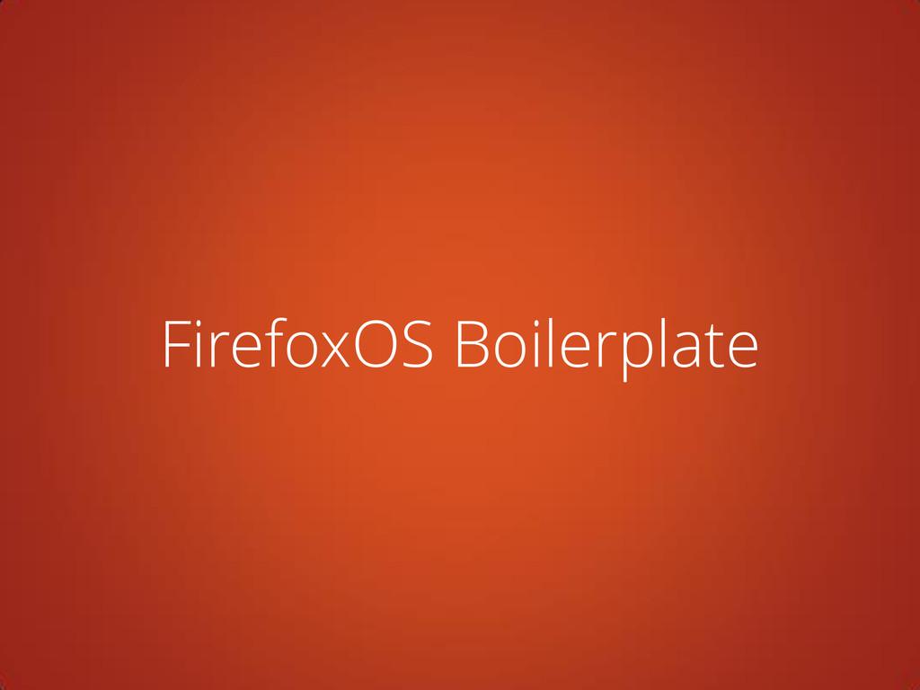 FirefoxOS Boilerplate