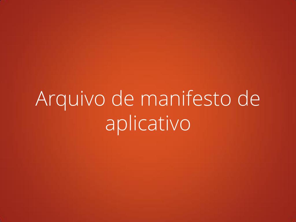 Arquivo de manifesto de aplicativo