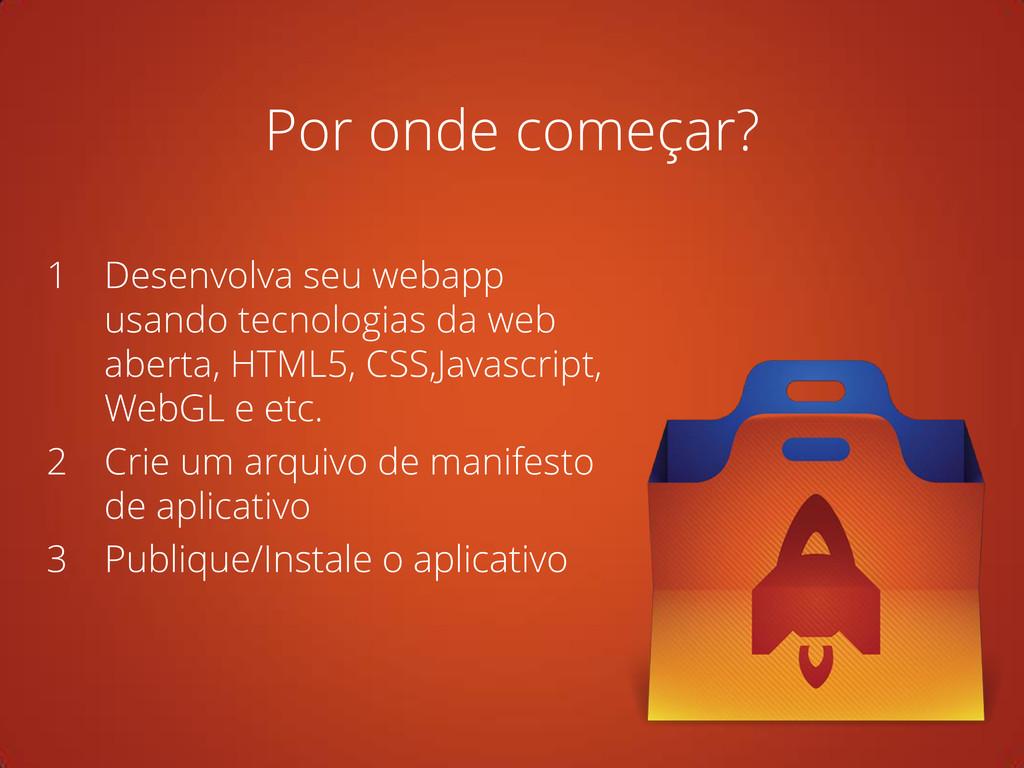 1 Desenvolva seu webapp usando tecnologias da w...