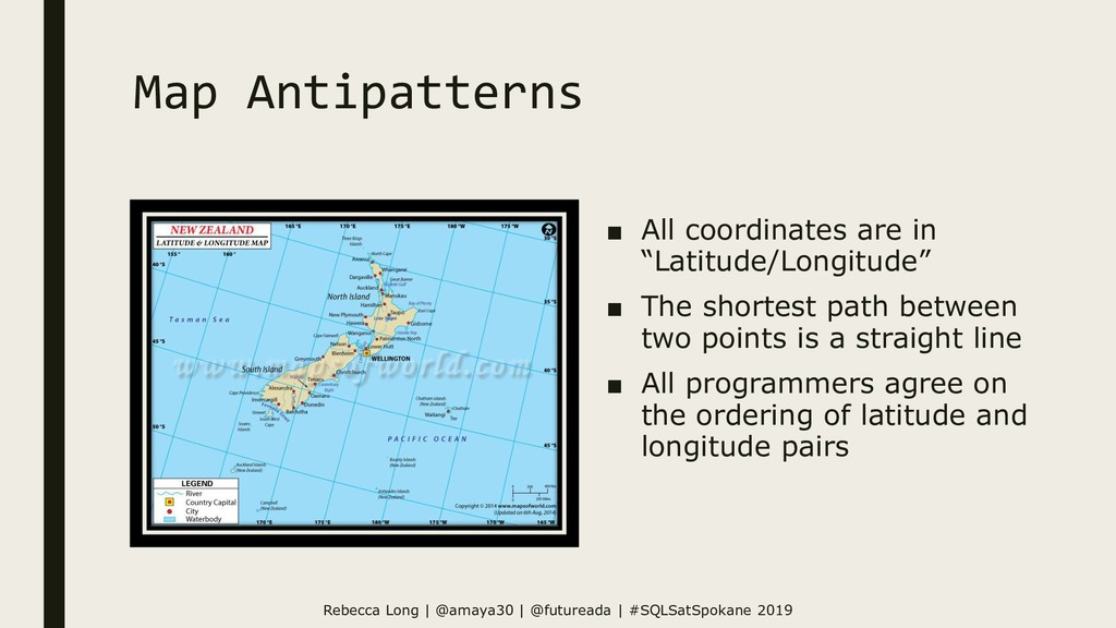 "Map Antipatterns ■ All coordinates are in ""Lati..."