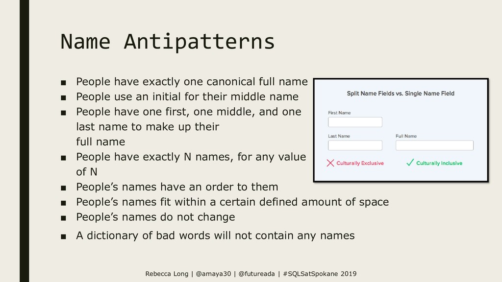 Name Antipatterns ■ People have exactly one can...